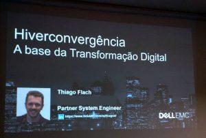 Thiago Flach (Partner System Engineer - Dell EMC)